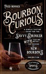 Bourbon Curious - Fred Minnick (Hardcover)