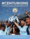 Manchester City: #Centurions - Manchester City (Hardcover)