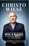 Christo Wiese - Risk & Riches - TJ Strydom (Trade Paperback)