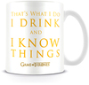Game of Thrones - I Drink and I Know Things Mug