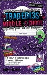 The Tragedies of Middle School (Role Playing Game)