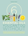 6 Essential Oils You Can't Do Without - Daniele Festy (Paperback)