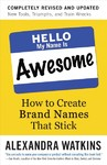 Hello, My Name Is Awesome - Alexandra Watkins (Paperback)
