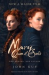 Mary Queen Of Scots: Two Queens, One Future - John Guy (Paperback)