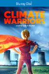 Climate Warriors (Region A Blu-ray)