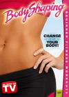 Bodyshaping:Change the Shape of Your (Region 1 DVD)