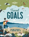 Lonely Planet Travel Goals - Lonely Planet (Hardcover)