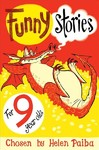 Funny Stories For 9 Year Olds - Paiba  Helen (Paperback)