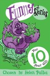 Funny Stories For 10 Year Olds - Paiba  Helen (Paperback)