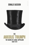 The Anxious Triumph - Donald Sassoon (Hardcover)