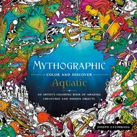 Mythographic Color and Discover - Aquatic - Joseph Catimbang (Paperback) - Cover