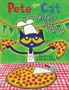 Pete the Cat and the Perfect Pizza Party - James Dean (School And Library)