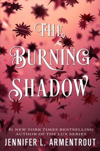 The Burning Shadow - Jennifer L. Armentrout (Hardcover) - Cover