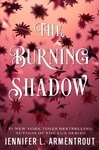 The Burning Shadow - Jennifer L. Armentrout (Hardcover)