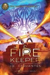The Fire Keeper - J. C. Cervantes (Hardcover)