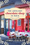 The Loveliest Chocolate Shop in Paris - Jenny Colgan (Paperback)