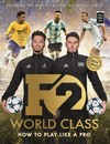 F2: World Class - The F2 (Paperback)