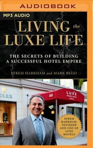 Living the Luxe Life - Mark Bego (CD/Spoken Word) - Cover