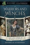 Warriors and Wenches - Rosenberg, Michelle (Paperback)