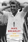 On Cricket - Mike Brearley (Paperback)