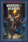 Warriors and Weapons - Dungeons & Dragons (Hardcover)