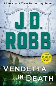 Vendetta in Death - J. D. Robb (Hardcover)