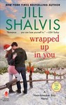 Wrapped Up in You - Jill Shalvis (Paperback)