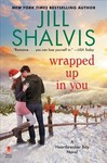 Wrapped Up in You - Jill Shalvis (Hardcover)