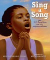 Sing A Song - Kelly Starling Lyons (Hardcover)