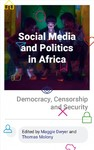 Social Media and Politics in Africa - Maggie Dwyer (Paperback)