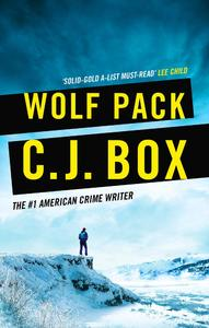 Wolf Pack - C.J. Box (Hardcover)