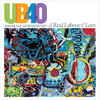 UB40 Ft Ali / Astro / Mickey - A Real Labour of Love (CD)
