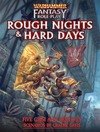 Warhammer Fantasy Roleplay: 4th Edition - Rough Nights & Hard Days (Role Playing Game)