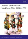 Armies of the Great Northern War 1700–1720 - Gabriele Esposito (Paperback)
