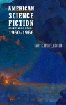 American Science Fiction - Four Classic Novels 1960-1966 - Gary K. Wolfe (Hardcover)