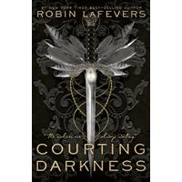 His Fair Assassin 04: Courting Darkness - Robin Lafevers (Paperback)