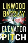 Elevator Pitch - Linwood Barclay (Hardcover)