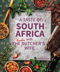 A Taste of South Africa With the Kosher Butcher's Wife - Sharon Lurie (Paperback) - Cover