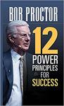 12 Power Principles For Success - Bob Proctor (Hardcover)