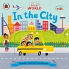 Little World: In the City (Board book)