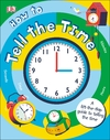 How to Tell the Time - Sean Mcardle (Board book)