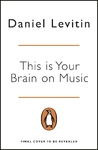This Is Your Brain On Music - Daniel Levitin (Paperback)