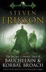 Second Collected Tales of Bauchelain & Korbal Broach - Steven Erikson (Paperback)