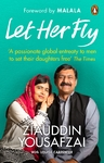 Let Her Fly - Ziauddin Yousafzai (Paperback)
