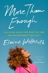More Than Enough - Elaine Welteroth (Paperback)