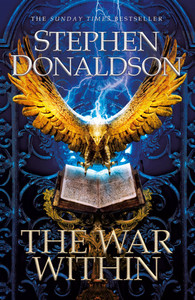 The War Within - Stephen Donaldson (Trade Paperback)