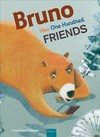 Bruno Has One Hundred Friends - Francesca Pirrone (Hardcover)