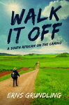 Walk It Off - Erns Grundling (Paperback)