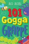 101 Goggagrappe - Jaco Jacobs (Paperback)
