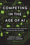Competing In The Age Of AI - Marco Iansiti (Hardcover)